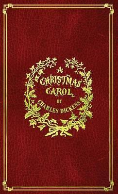 A Christmas Carol : With Original Illustrations in Full Color