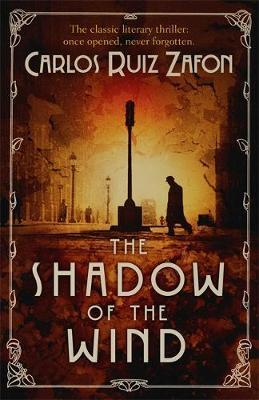 The Shadow of the Wind : The Cemetery of Forgotten Books 1