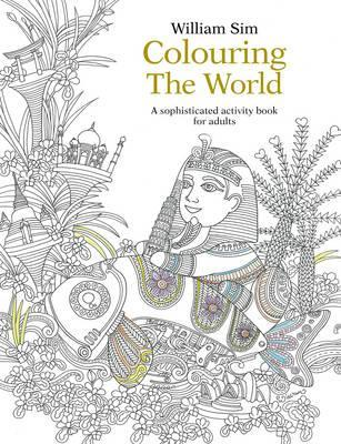 Colouring the World: A Sophisticated Activity Book for Adults 2015