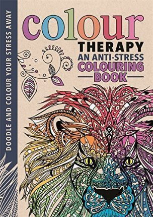 Colour Therapy : An Anti-Stress Colouring Book