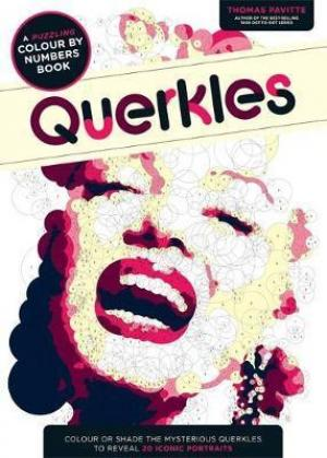 Querkles : A Puzzling Colour-By-Numbers Book