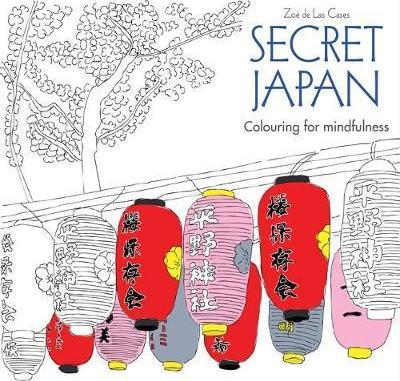 Secret Japan : Colouring for mindfulness