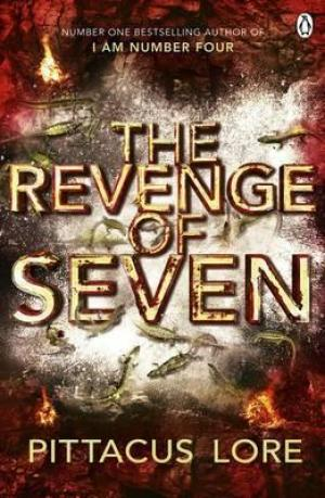 The Revenge of Seven : Lorien Legacies Book 5