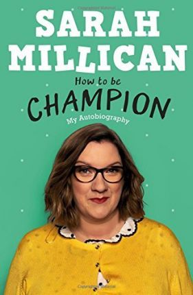 How to be Champion : The No.1 Sunday Times Bestselling Autobiography