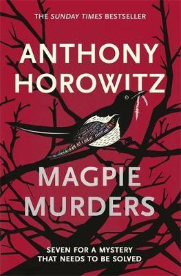 Magpie Murders : the Sunday Times bestseller crime thriller with a fiendish twist
